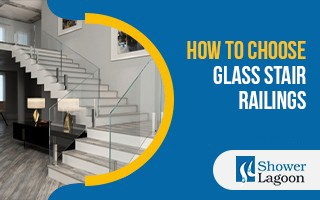 How to Choose Glass Stair Railings